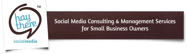 Hay There Social Media | Social Media Marketing & Management Services for Small Businesses | Social Media Consulting